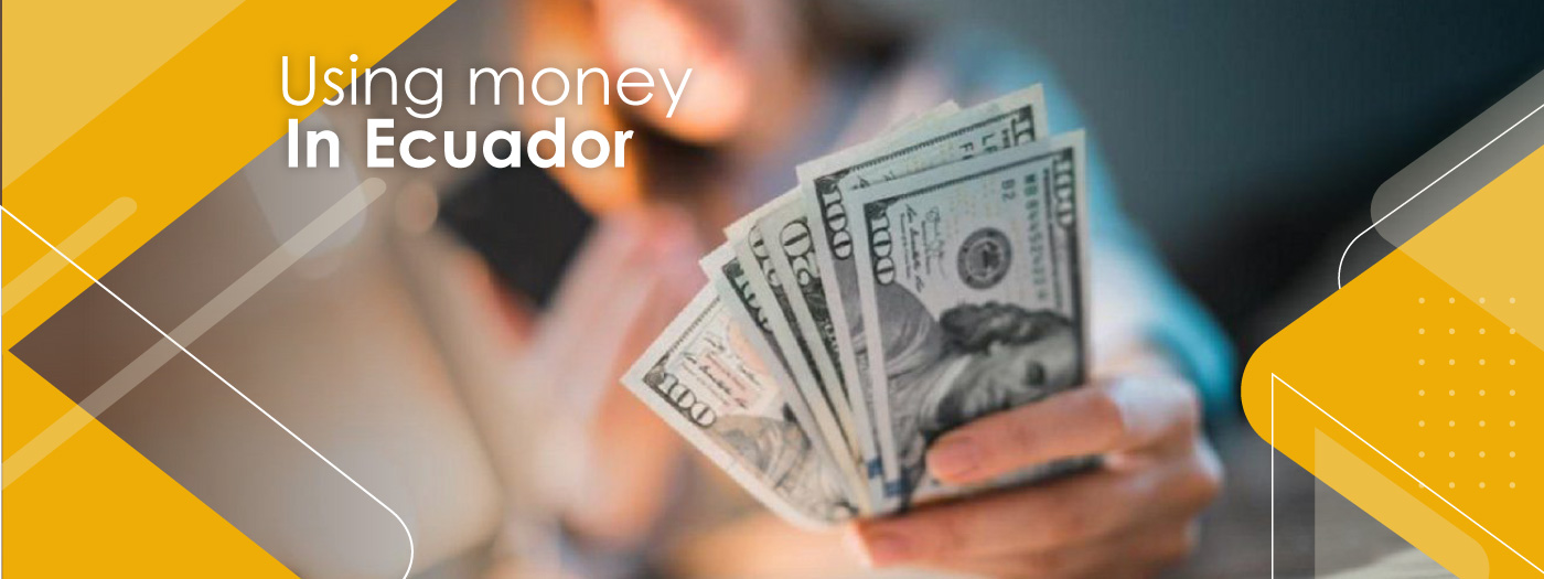 using-money-in-ecuador-recommendations-travellers